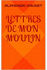 Lettres de mon moulin (French Edition) Kindle Edition