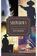 Showdown (Wyrd West Chronicles Book 1) Kindle Edition