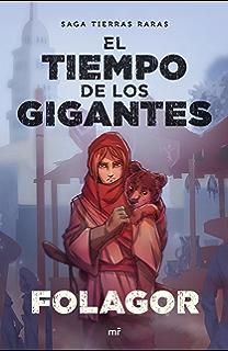 El tiempo de los gigantes (Spanish Edition)