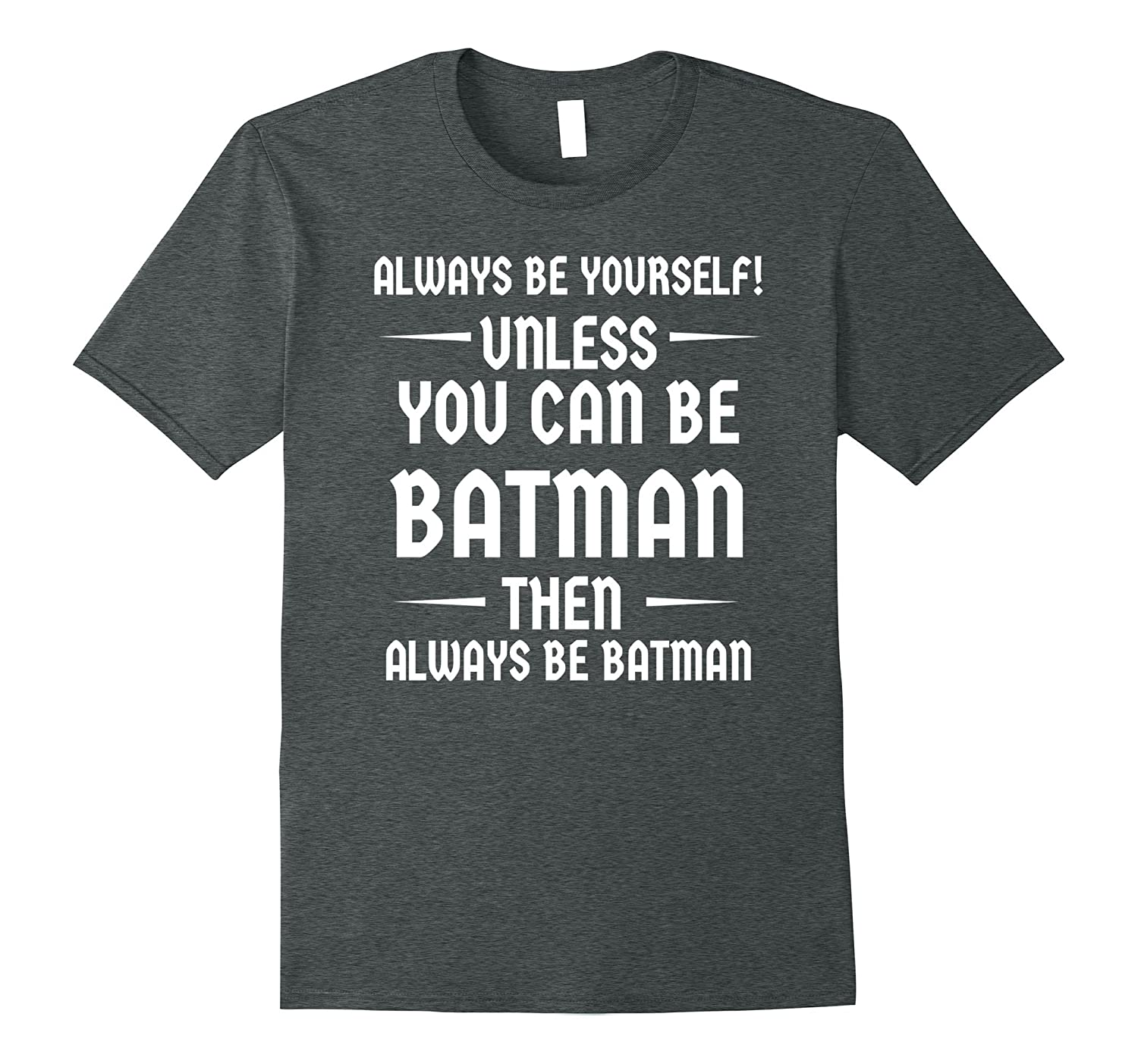be1d1518f Batman Inspired Funny Shirt for Men Women Boys Teens-RT – Rateeshirt