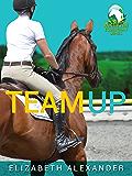 Team Up (Wattle Hill Equestrian Series Book 1)