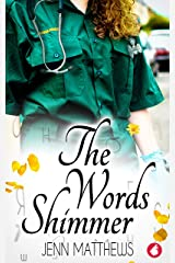 The Words Shimmer Kindle Edition