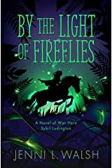 By the Light of Fireflies Kindle Edition