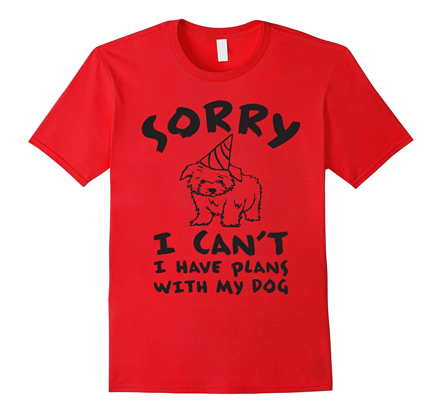 Cute Dog T-Shirt - Sorry I Cant I Have plans With My Dog-Vaci