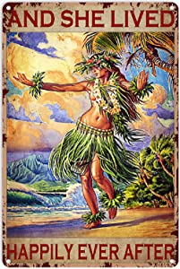 Retro Tin Signs Vintage Hawaiian Hula Girl – and She Lived Happily Ever After Metal Sign Decor Tin Aluminum Sign Wall Art Metal Poster for Kitchen Home Bar Cafe Garage Bathroom 16x12 inch