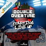 Double Overtime Riddim - Starting Line Up