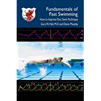 Fundamentals of fast Swimming: How to improve Your Swim Technique