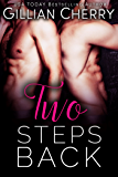 Two Steps Back: A BBW Stepbrother Romance (Step by Step Book 2)