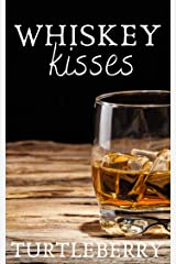 Whiskey Kisses (Scott-Williams Family Book 3) Kindle Edition