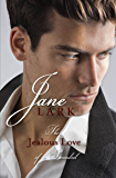 The Jealous Love of a Scoundrel: A historical quartet of forbidden love