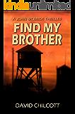 Find My Brother (John McBride Book 3)