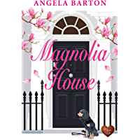 Magnolia House: A wonderfully uplifting romance (English Edition)