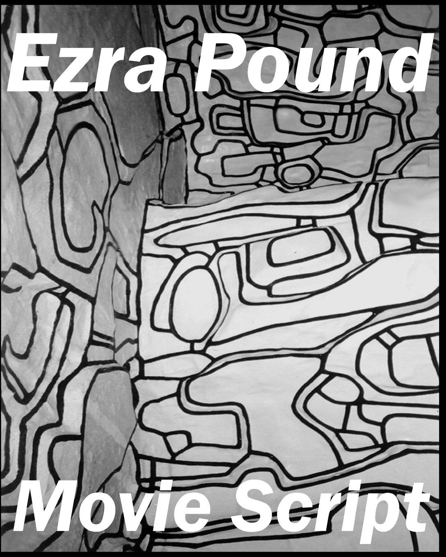 Read Online Ezra Pound: The Movie ebook