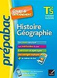 Histoire-Géographie Tle S - Prépabac Cours & entraînement: cours, méthodes et exercices de type bac (terminale S)