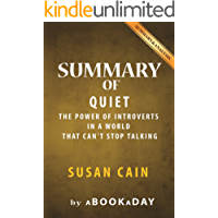 Summary of Quiet: : The Power of Introverts in a World That Can't Stop Talking by Susan Cain | Summary & Analysis