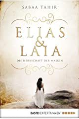 Elias & Laia - Die Herrschaft der Masken: Band 1 (German Edition) Kindle Edition