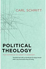 Political Theology: Four Chapters on the Concept of Sovereignty Kindle Edition