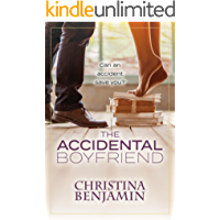 The Accidental Boyfriend: A YA Contemporary Romance Novel (The Boyfriend  Series Book 7)