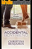 The Accidental Boyfriend (The Boyfriend Series Book 7)