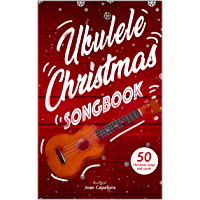 UKULELE CHRISTMAS SONGBOOK book cover