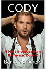 CODY: A Hart Investigations Romance. Book 2 Kindle Edition