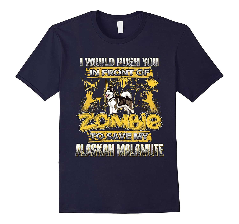 My Alaskan Malamute And Zombie Funny Tshirt-TH