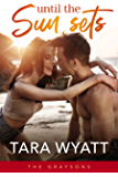 Until the Sun Sets (The Graysons Book 3)