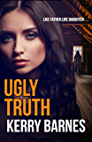 Ugly Truth (English Edition)