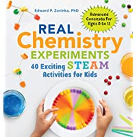Real Chemistry Experiments: 40 Exciting STEAM Activities for Kids (Real Science...