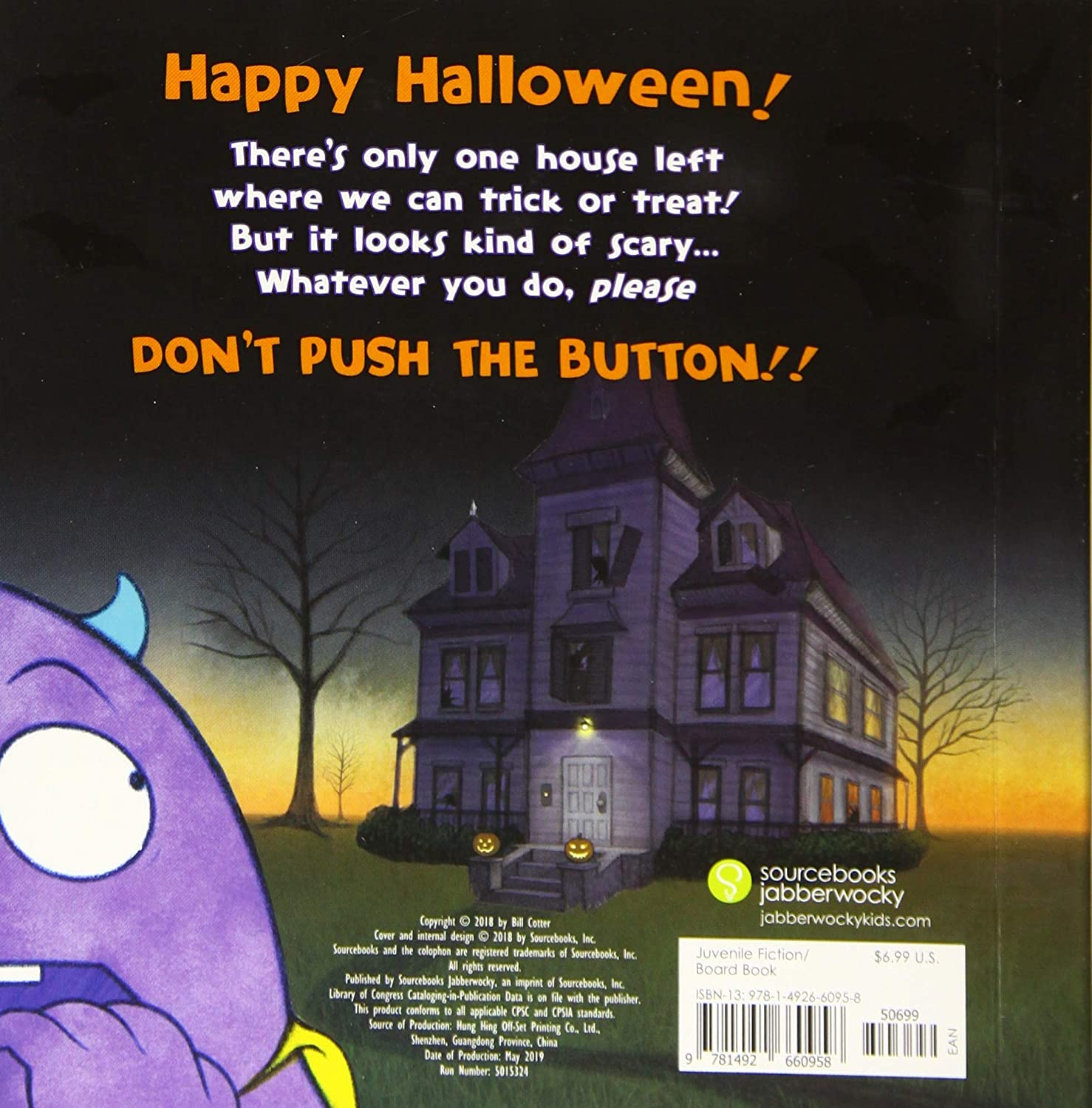Dont Push the Button! A Halloween Treat: A Spooky Fun Interactive Book For Kids