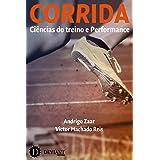 Corrida: Ciências do treino e performance