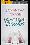 Friday Night Brides: An Enchanted Bridal Novel #1