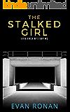 The Stalked Girl: Greg Owen Mystery #2