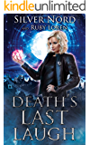 Death's Last Laugh: Supernatural Mystery (January Chevalier Supernatural Mysteries Book 5)