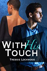 With His Touch (Hired Hearts Series Book 2) Kindle Edition