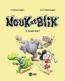 Nouk et Blik, Tome 01: Y a un os !