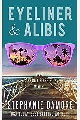 Eyeliner & Alibis: Beauty Secrets Mystery Book 3 Kindle Edition