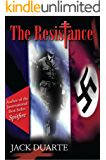 The Resistance (Revised) (Jack DuArte's WWII Series Book 1)