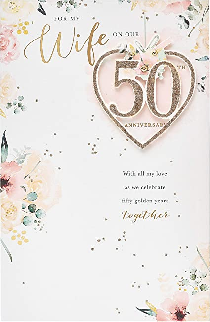 Uk Greetings Wife 50th Wedding Anniversary Card Golden Wedding Anniversary Card Romantic Message Inside 625115 0 1 Amazon Co Uk Office Products