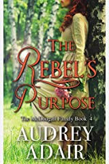 The Rebel's Purpose: A Sweet and Wholesome Romance (The McDougall Family Book 4) Kindle Edition