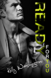 Ready For You (Falling For Him #3) (Falling For Him (A M/M Military Love Story))