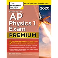 Cracking the AP Physics 1 Exam 2020: Premium Edition