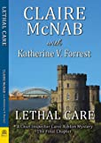 Lethal Care (Inspector Carol Ashton Series)