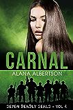 Carnal (Seven Deadly SEALs Book 4)