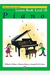 Alfred's Basic Piano Library - Lesson 1B: Learn How to Play Piano with This Esteemed Method Kindle Edition