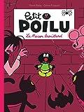 Petit Poilu - tome 2 - La Maison Brouillard nouvelle maquette