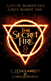 The Secret Fire (The Alchemist Chronicles Book 1)