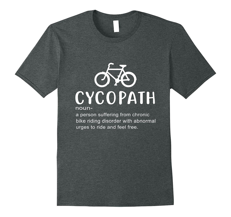 aded856f Cycopath definition funny biker tshirt-FL - Sunflowershirt