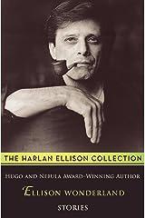 Ellison Wonderland: Stories Kindle Edition