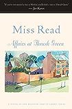 Affairs at Thrush Green: A Novel (Thrush Green series Book 7)